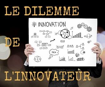 le dilemme de l'innovation