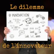 #lmdcho7_dilemme et innovation